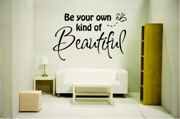 Be your own kind of beautiful 3
